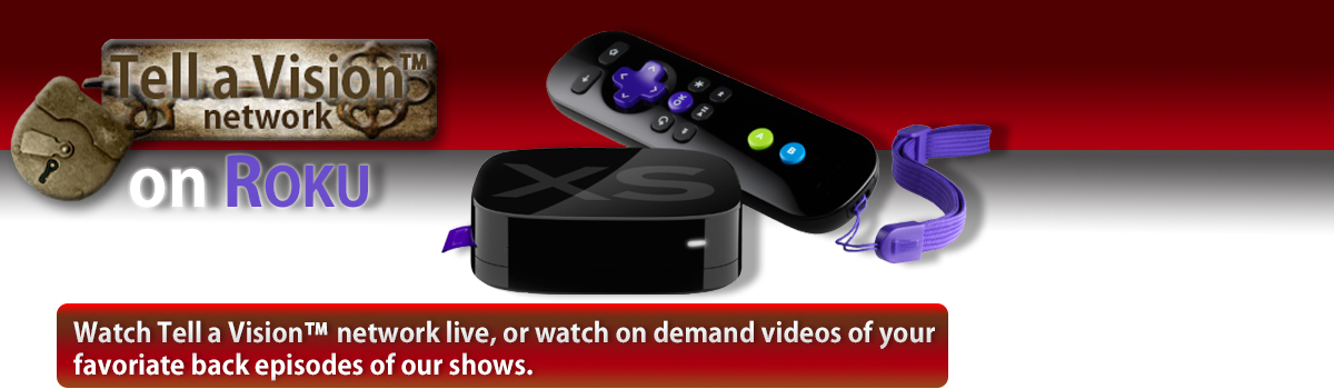 Tell A Vision™ Network - Channel on Roku - WATCH YOUR TONGUE